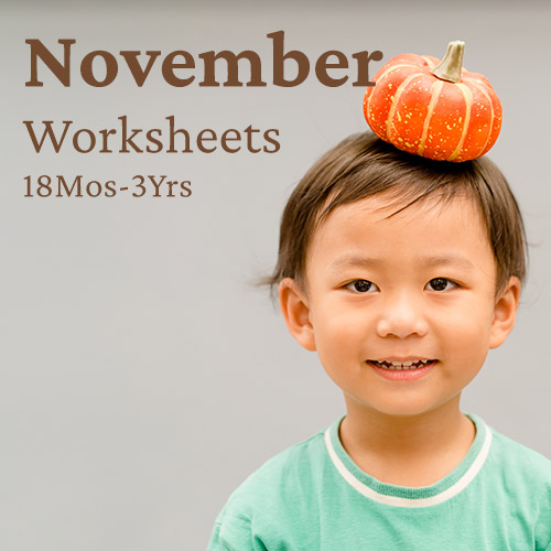 PDF Worksheet Bundle - November (18 Months to 3 Years)